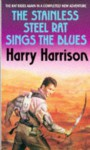 The Stainless Steel Rat Sings The Blues - Harry Harrison
