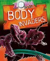 Zoom in on Body Invaders - Richard Spilsbury