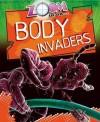 Zoom in on Body Invaders - Richard Spilsbury
