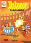 Astérix gladiador (Asterix, #4) - René Goscinny, Albert Uderzo