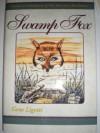 Swamp Fox (Interesting Characters of the American Revolution) - Gene Ligotti