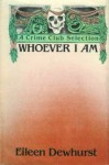 Whoever I Am - Eileen Dewhurst