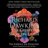 The Greatest Show on Earth: The Evidence for Evolution (Audio) - Richard Dawkins, Lalla Ward
