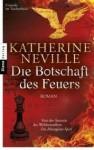 Die Botschaft Des Feuers - Katherine Neville, Charlotte Breuer, Norbert Möllemann