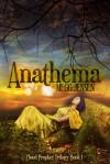 Anathema (The Song of Eloh Saga, #2; Cloud Prophet Trilogy, #1) - Megg Jensen