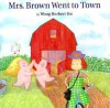 Mrs. Brown Went to Town - Wong Herbert Yee