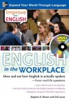 Improve Your English: English in the Workplace: Hear and see how English is actually spoken--from real-life speakers - Ceil Lucas, Stephen Brown