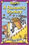A Runaway Donkey - Mick Gowar, Martin Remphry