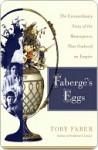 Fabergé's Eggs - Toby Faber