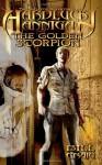 Hardluck Hannigan: The Golden Scorpion: The Fantastic Adventures of Hardluck Hannigan - Mr Bill Craig, Ms Laura Givens
