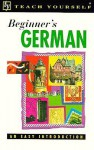 Teach Yourself Beginner's German - Teach Yourself Publishing, Rosi McNab