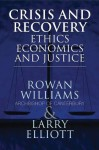 Crisis and Recovery - Rowan Williams, Larry Elliott