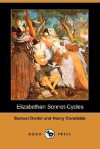 Elizabethan Sonnet-Cycles (Dodo Press) - Henry Constable, Samuel Daniel