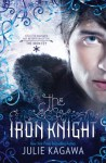 The Iron Knight - Julie Kagawa