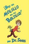 Hay Un Molillo En Mi Bolsillo! / There's a Wocket in My Pocket! - Dr. Seuss, Yanitzia Canetti