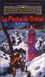 La Piedra de Cristal - R.A. Salvatore