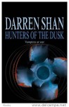 Hunters of the Dusk (Cirque Du Freak, #7) - Darren Shan