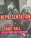 Representation: Cultural Representations and Signifying Practices (Culture, Media and Identities series) - Sean Nixon, Stuart Hall, Jessica Evans