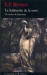 La habitación de la torre, 13 cuentos de fantasmas - E.F. Benson