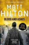 Blood and Ashes: Joe Hunter: Book Five - Matt Hilton