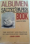 Albumen and Salted Paper Book - James Reilly