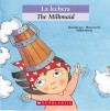 La Lechera / The Milkmaid (Bilingual Tales) - Mabel Piérola