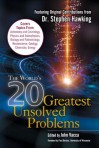 The World's 20 Greatest Unsolved Problems - John R. Vacca