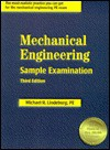 Mechanical Engineering Sample Examination - Michael R. Lindeburg