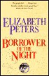 Borrower of the Night - Elizabeth Peters