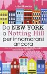 Da New York a Notting Hill per innamorarsi ancora - Ali McNamara