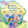 Strawberry Shortcake: Meet Blueberry Muffin - Silje Swendsen, SI Artists