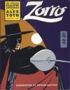 Zorro: The Complete Classic Adventures, Vol. 1 - Alex Toth, Howard Chaykin