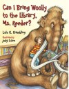 Can I Bring Woolly to the Library, Ms. Reeder? - Lois G. Grambling, Judy Love