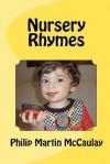 Nursery Rhymes - Philip Martin McCaulay