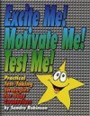 Excite Me! Motivate Me! Test Me!: Practical Test-Taking Strategies for Busy Counselors - Sandra Robinson