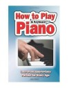 How to Play Piano and Keyboard - Alan Brown