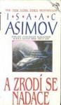 A zrodí se Nadace (Nadace, #7) - Isaac Asimov