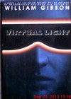 Virtual Light - William Gibson