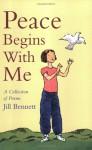 Peace Begins With Me - Jill Bennett