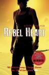Rebel Heart (Dust Lands, #2) - Moira Young