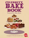 Celebrity Bake Book - Linda Morris, Mary Berry