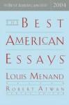 The Best American Essays 2004 - Louis Menand, Robert Atwan