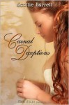 Carnal Deceptions - Scottie Barrett