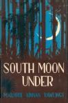 SOUTH MOON UNDER - Marjorie Kinnan Rawlings
