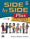 Side by Side Plus 1: Life Skills, Standards, & Test Prep (3rd Edition) - Steven J. Molinsky, Bill Bliss