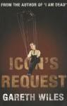 Icon's Request - Gareth Wiles