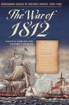The War of 1812 - David S. Heidler, Jeanne T. Heidler