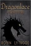 Dragonlace - Robin Lythgoe