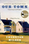 Our Town (Perennial Classics) - Thornton Wilder, Donald Margulies