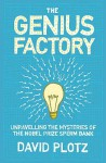 The Genius Factory: Unravelling The Mystery Of The Nobel Prize Sperm Bank - David Plotz